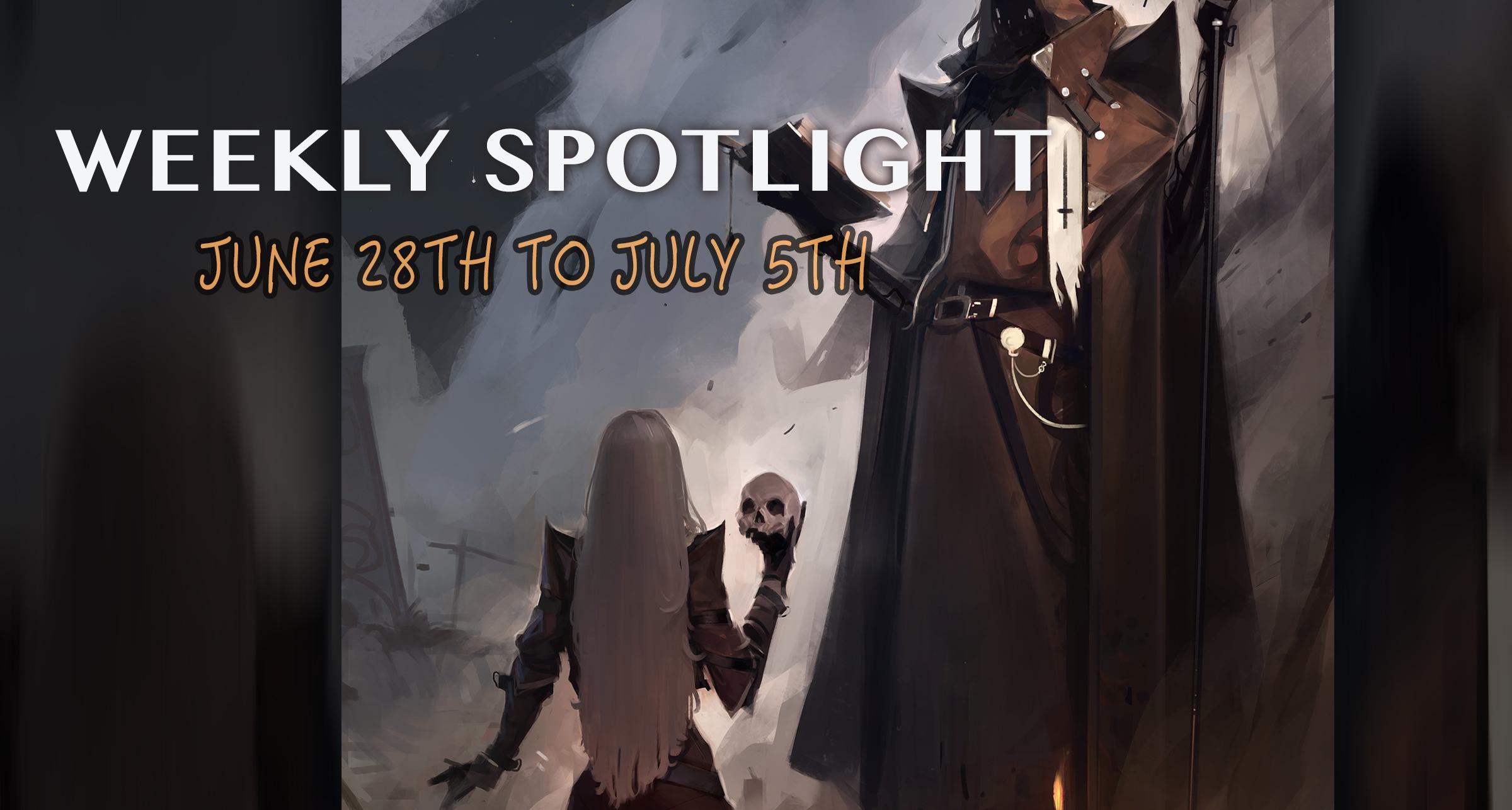 weekly-spotlight -june28-july5